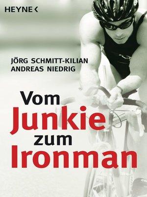 cover image of Vom Junkie zum Ironman
