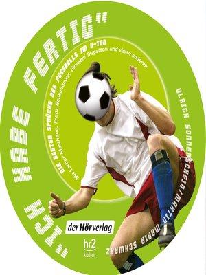 "cover image of ""Ich habe fertig"""