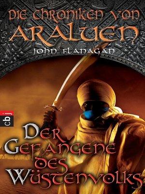 cover image of Die Chroniken von Araluen--Der Gefangene des Wüstenvolks