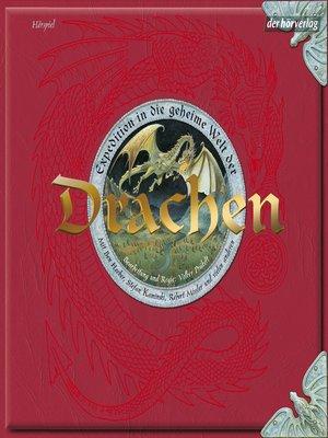 cover image of Expedition in die geheime Welt der Drachen