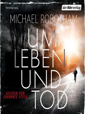 cover image of Um Leben und Tod