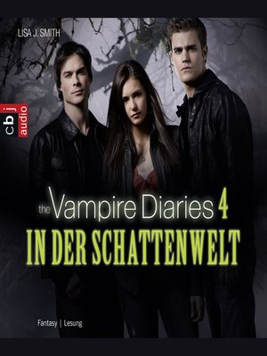 cover image of The Vampire Diaries--In der Schattenwelt
