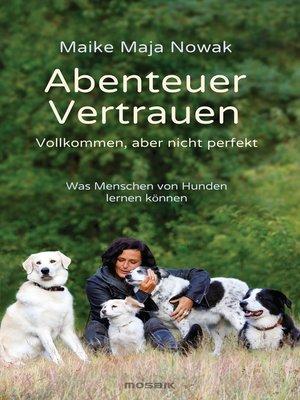 cover image of Abenteuer Vertrauen