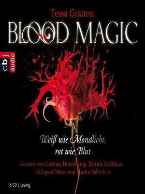 cover image of Blood Magic--Weiß wie Mondlicht, rot wie Blut