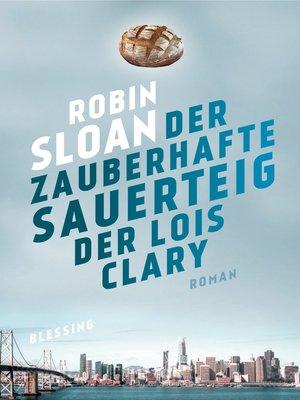cover image of Der zauberhafte Sauerteig der Lois Clary