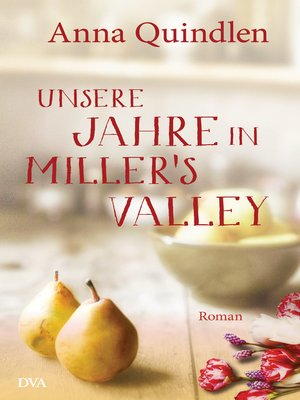 cover image of Unsere Jahre in Miller's Valley