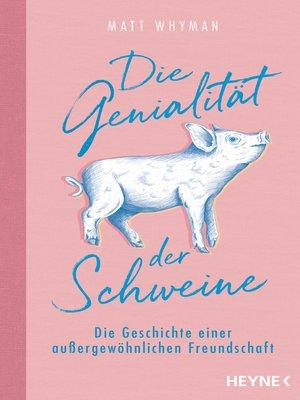 cover image of Die Genialität der Schweine