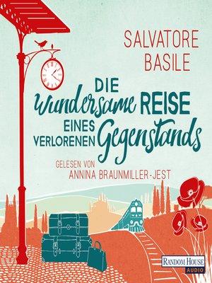 cover image of Die wundersame Reise eines verlorenen Gegenstands