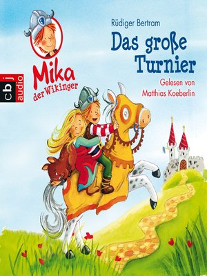 cover image of Mika der Wikinger--Das große Turnier
