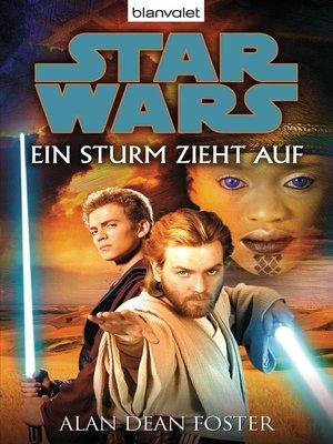 cover image of Star Wars. Ein Sturm zieht auf. Roman
