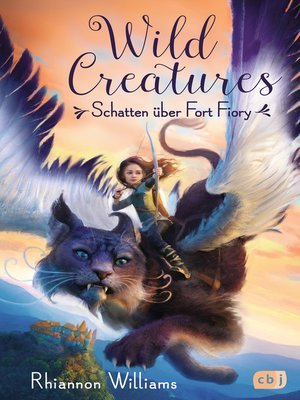 cover image of Wild Creatures--Schatten über Fort Fiory