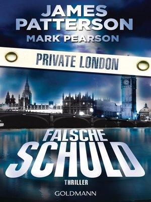cover image of Falsche Schuld. Private London