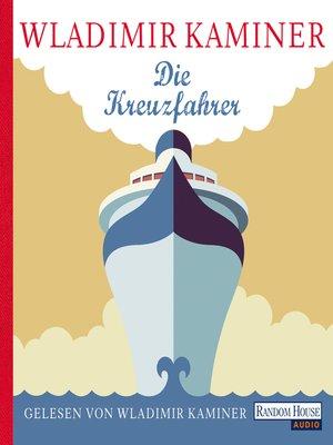 cover image of Die Kreuzfahrer