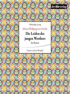cover image of Die Leiden des jungen Werthers