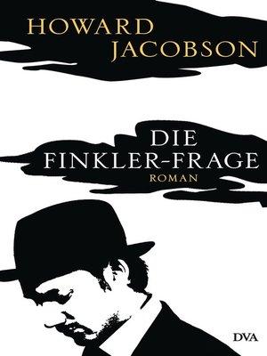 cover image of Die Finkler-Frage