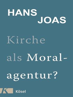 cover image of Kirche als Moralagentur?