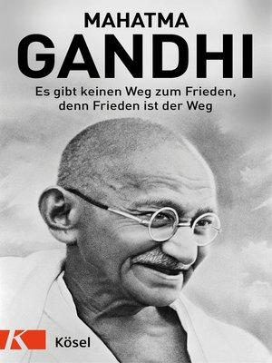 cover image of Es gibt keinen Weg zum Frieden, denn Frieden ist der Weg