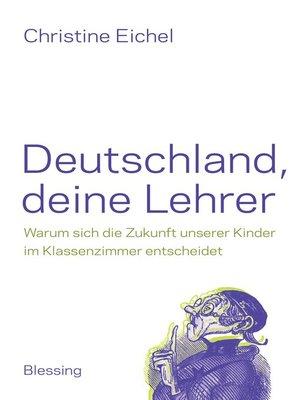 cover image of Deutschland, deine Lehrer