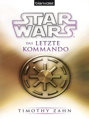 cover image of Star Wars<sup>TM</sup> Das letzte Kommando