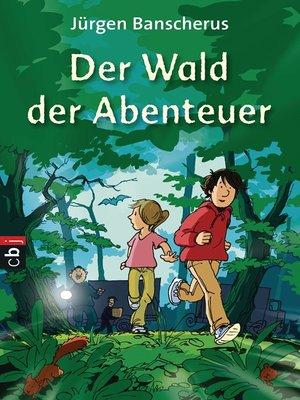 cover image of Der Wald der Abenteuer
