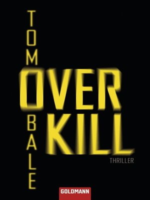 cover image of Overkill