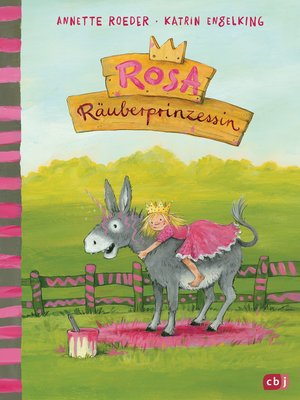 cover image of Rosa Räuberprinzessin