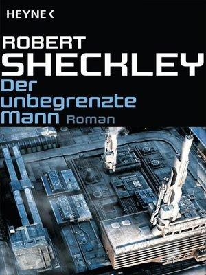cover image of Der unbegrenzte Mann