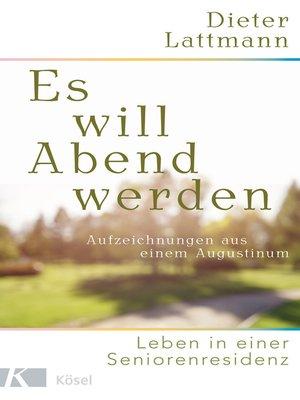 cover image of Es will Abend werden