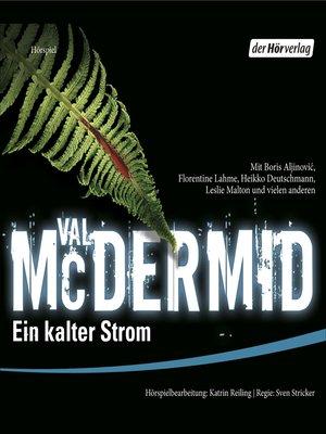 cover image of Ein kalter Strom (Hörspiel)