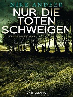 cover image of Nur die Toten schweigen