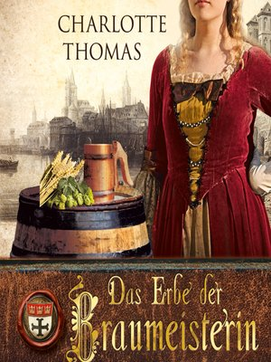 cover image of Das Erbe der Braumeisterin