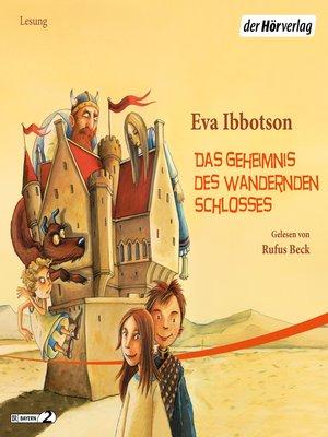 cover image of Das Geheimnis des wandernden Schlosses