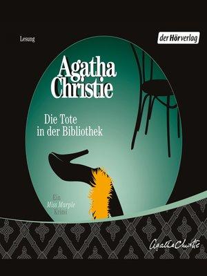 cover image of Die Tote in der Bibliothek