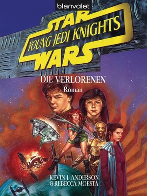 cover image of Star Wars. Young Jedi Knights 3. Die Verlorenen