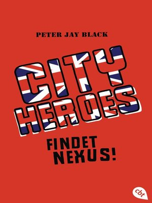 cover image of City Heroes--Findet Nexus!