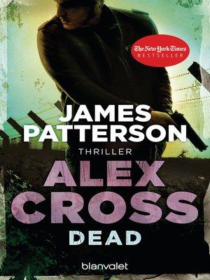 cover image of Dead--Alex Cross 13 -