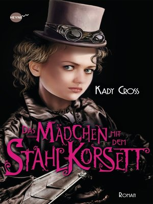 cover image of Das Mädchen mit dem Stahlkorsett