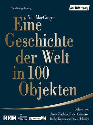 cover image of Eine Geschichte der Welt in 100 Objekten