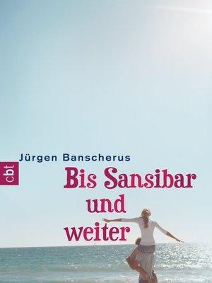 cover image of Bis Sansibar und weiter