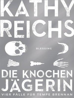 cover image of Die Knochenjägerin