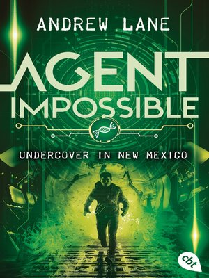 cover image of AGENT IMPOSSIBLE--Undercover in New Mexico