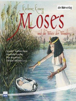 cover image of Moses und die Wüste der Wunder