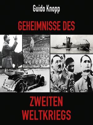 cover image of Geheimnisse des Zweiten Weltkriegs