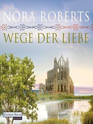 cover image of Wege der Liebe