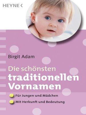 cover image of Die schönsten traditionellen Vornamen