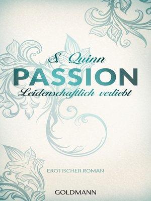 cover image of Passion. Leidenschaftlich verliebt