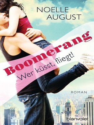 cover image of Boomerang--Wer küsst, fliegt!