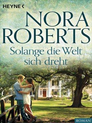 cover image of Solange die Welt sich dreht