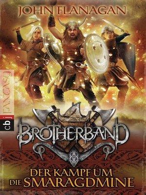 cover image of Brotherband--Der Kampf um die Smaragdmine