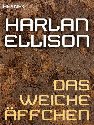 cover image of Das weiche Äffchen